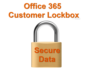 Microsoft Office 365 customer lockbox
